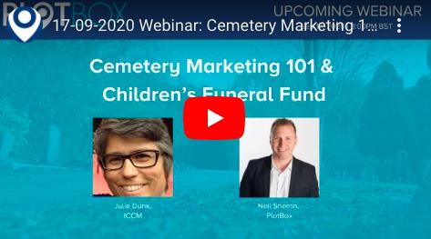 17th September 2020: Cemetery Marketing 101 & Children'sFuneral Fund